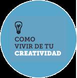 CURSO COMO VIVIR DE TU CREATIVIDAD